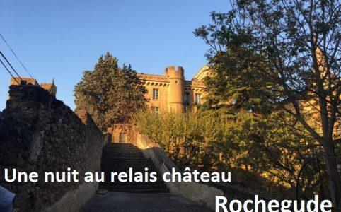 Une nuit au relais château Rochegude